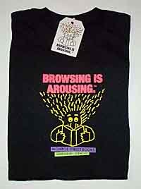 Monroe Street Books black tee shirt with the Browsing is Arousing slogan and icon.