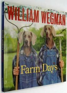 William Wegman and his weimaraners decide to try their hand at farming.