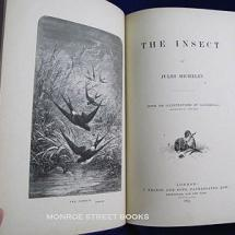 Published posthumously, The Insect is one of four works Jules Michelet wrote about his study of nature.